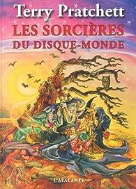 Recueil des Annales du Disque-Monde, tome 1 : Les Sorcières du disque-monde par Terry Pratchett