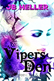 Vipers Den: Part Three Tay & Nate