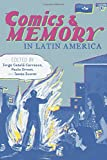 Comics and Memory in Latin America (Pitt Illuminations)