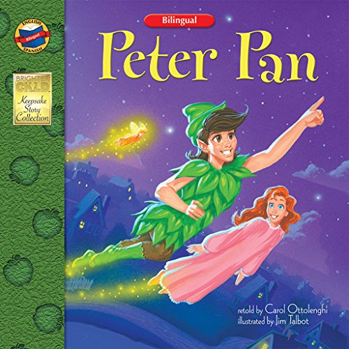 (Peter Pan - Bilingual English and Spanish Children's Book Keepsake Stories, Pre K - 3 (English and Spanish Edition))