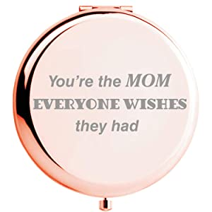 Fnbgl You Are The Mom Everyone Wishes They Had Travel Pocket Mirror Mom Present from Daughter and Son, Gold Compact Mirror with Treasured Message for Mother's Day, Birthday