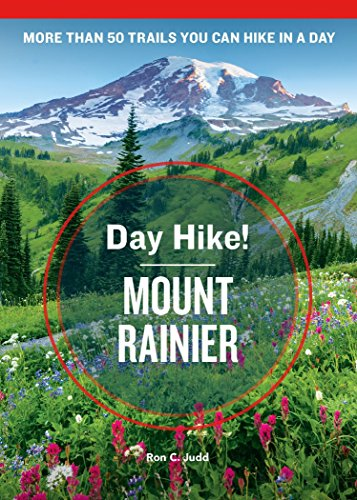 Day Hike! Mount Rainier, 4th Edition