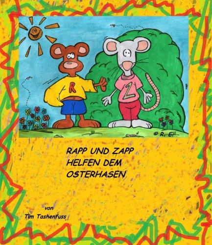 Rapp und Zapp helfen dem Osterhasen (German Edition)