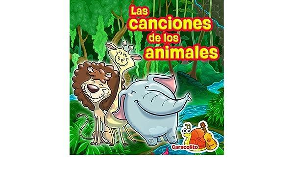 Las Canciones De Los Animales de Caracol Lito en Amazon Music - Amazon.es
