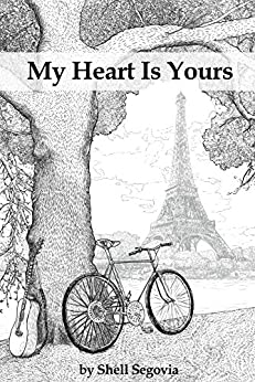 My Heart Is Yours by [Segovia, Shell]