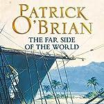 The Far Side of the World: Aubrey-Maturin Series, Book 10 | Patrick O'Brian