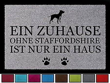 Hund Flur Viele Farben TÜRMATTE Fußmatte EIN ZUHAUSE OHNE STAFFORDSHIRE