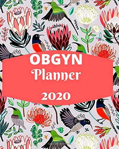 OBGYN Planner: Obstetrician & Gynecological Physicians, Weekly, monthly yearly planner for peak productivity with habit tracker. Journal. featuring ... writing prompts schedules self-assessment