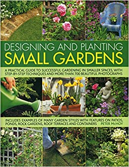 Designing and Planting Small Gardens (Designing & Planting)