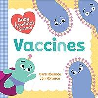 Baby Medical School: Vaccines (Baby University)