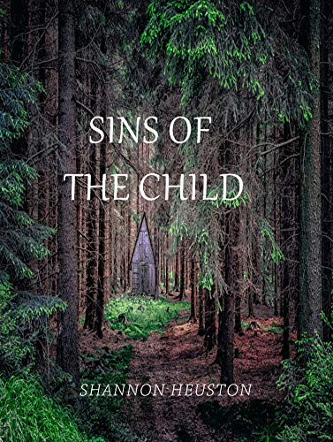 Sins Of The Child by Shannon Heuston ebook deal