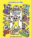 """Afficher """"10 enfants et 1 papa<br /> Un bisou pour Jaune"""""""