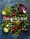 img - for Cooking in Season: 100 Recipes for Eating Fresh book / textbook / text book