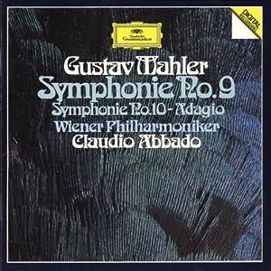 Mahler: Symphony No. 9 / Symphony No. 10 - Adagio