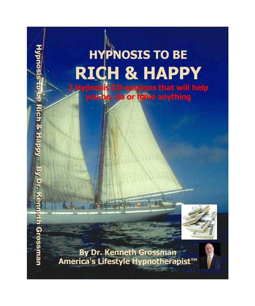 Download Dr. Kenneth Grossman Hypnosis to Be Rich & Happy ebook