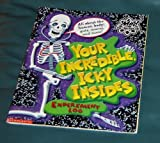 Your Incredible, Icky Insides, Lisa Jo Rudy, 0439223334