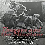 Theseus and the Minotaur: The History of One of Greek Mythology's Most Famous Legends |  Charles River Editors,Andrew Scott