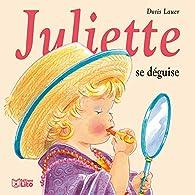 Juliette se déguise par Doris Lauer