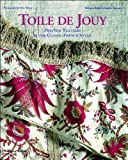 img - for Toile de Jouy: Printed Textiles in the Classic French Style by M?  ?|lanie Riffel (2003-10-27) book / textbook / text book