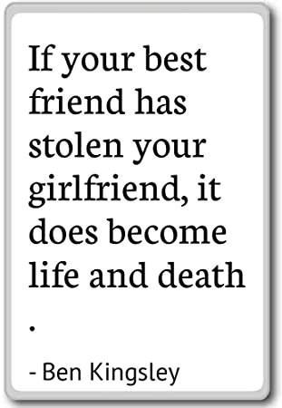 Amazon.com: If your best friend has stolen your girlfriend ...