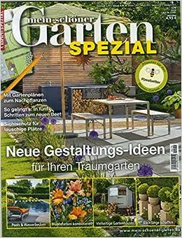 Mein Schoner Garten Spezial 179 2019 Neue Gestaltungs Ideen Amazon De Mein Schoner Garten Spezial Bucher