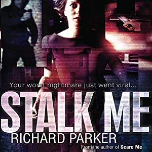 Stalk Me Audiobook