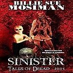 Sinister - Tales of Dread 2015 | Billie Sue Mosiman