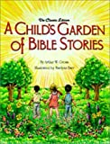 img - for A Child's Garden of Bible Stories by Arthur William Gross (2001-01-03) book / textbook / text book