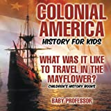 colonial america workbook - Colonial America History for Kids : What Was It Like to Travel in the Mayflower? | Children's History Books