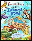 img - for Frank Henry and the Zooband Band book / textbook / text book