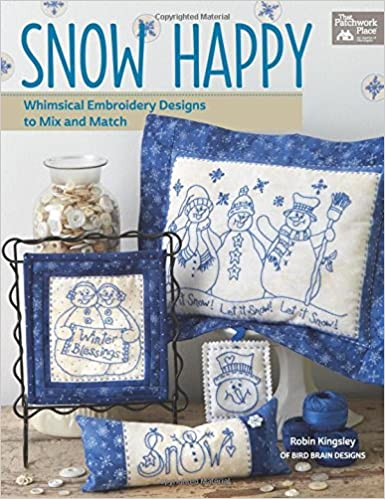Snow Happy Whimsical Embroidery Designs To Mix And Match Robin