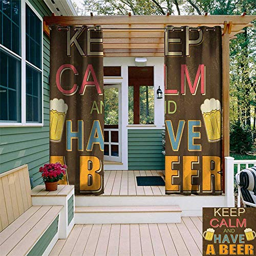 leinuoyi Keep Calm, Outdoor Curtain Extra Wide, Have a Beer Vintage Poster Design with Foamy Glasses Cheers Old Pubs and Bars, for Patio W120 x L108 Inch Multicolor