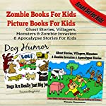 Zombie Books for Kids: Picture Books for Kids: Ghost Stories, Villagers, Monsters & Zombie Invasion & Apocalypse Stories for Kids: Boxed Set for Kids | Timmie Guzzmann