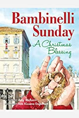 Bambinelli Sunday: A Christmas Blessing Hardcover