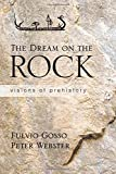 The Dream on the Rock, Fulvio Gosso and Peter Webster, 1438448740