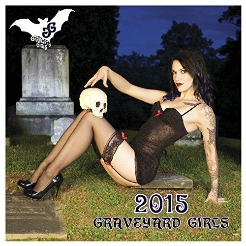 Graveyard Girls 2015 12-month Goth-Cake Pinup Wall Calendar -
