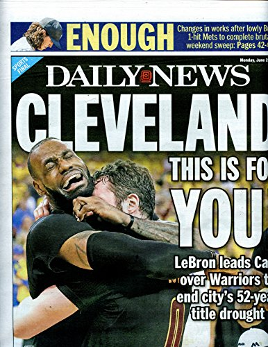 New York Daily News-Newspaper-Cleveland Cavaliers-2016-NBA-Champs-6-20-16 by Childhood Sports Memories- Sports...