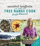 The Free Range Cook: Simple Pleasures