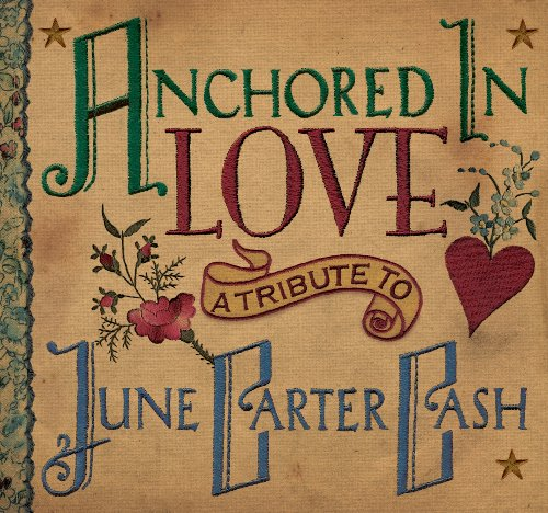 Anchored In Love, A Tribute To...