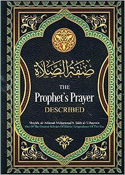 Book The Prophet's ('alaihi as-Salaam) Prayer Described