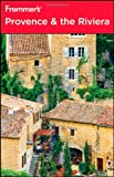 Provence and the Riviera, Darwin Porter, 0470470658