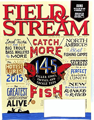 field-stream-magazine-april-2015-catch-more-fish-north-americas-best-fishing-camps