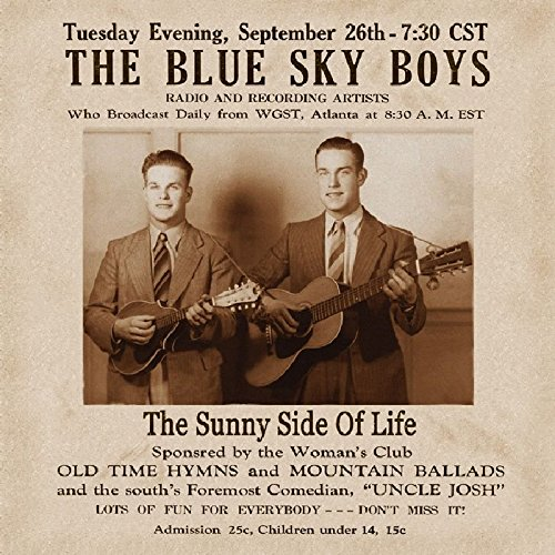 The Sunny Side Of Life by Blue Sky Boys