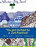You Are Invited to a Zen Festival, aNNa LeoN, 1497544637