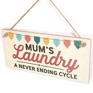 Diuangfoong Mum's Laundry A Never Ending Cycle - Hanging Utility Room Laundry Plaque