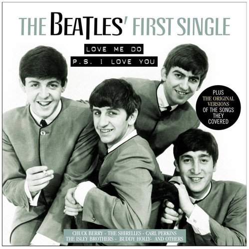 Beatles First Single: Love Me Do / PS I Love You