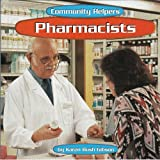 img - for Pharmacists (Community Helpers) book / textbook / text book