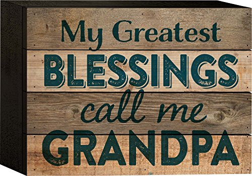 (P. Graham Dunn My Greatest Blessings Call Me Grandpa 6 x 8 Wood Plank Design Wall Box Sign )