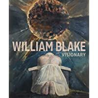 William Blake – Visionary
