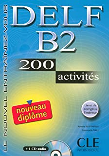 Delf B2. 200 Activities. Textbook + Key + Audio CD (French Edition)
